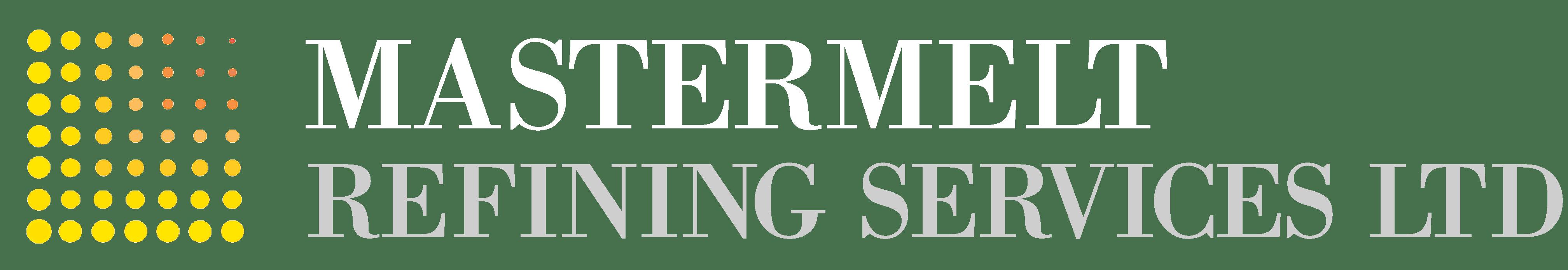 Mastermelt Refining Services Ltd